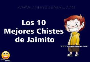 Los 10 mejores chistes cortos de Jaimito - Chiste Genial