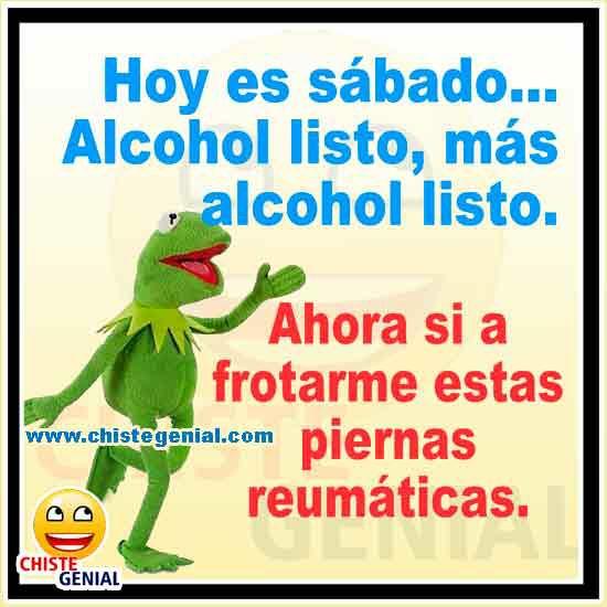 Chistes de borrachos - Hoy es sábado, alcohol listo