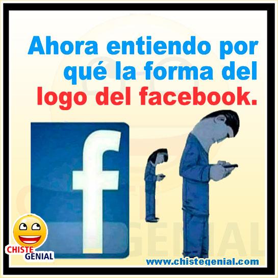Chistes cortos - Ahora entiendo porque la forma del logo del facebook