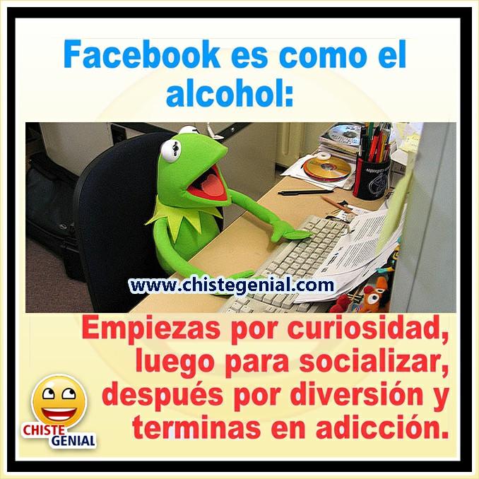 Chistes cortos - Facebook es como el alcohol