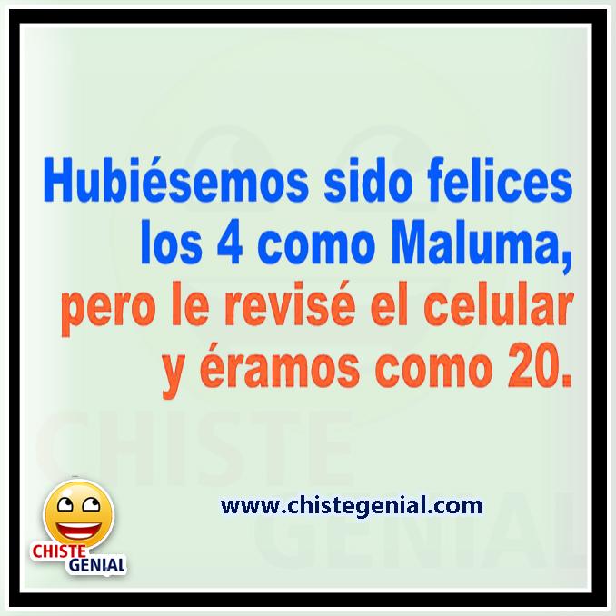 Chistes de infidelidad: Hubiésemos sido felices los 4 como Maluma