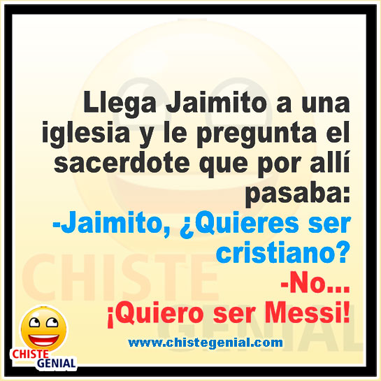 Chistes de Jaimito - Jaimito, ¿ quieres ser cristiano?