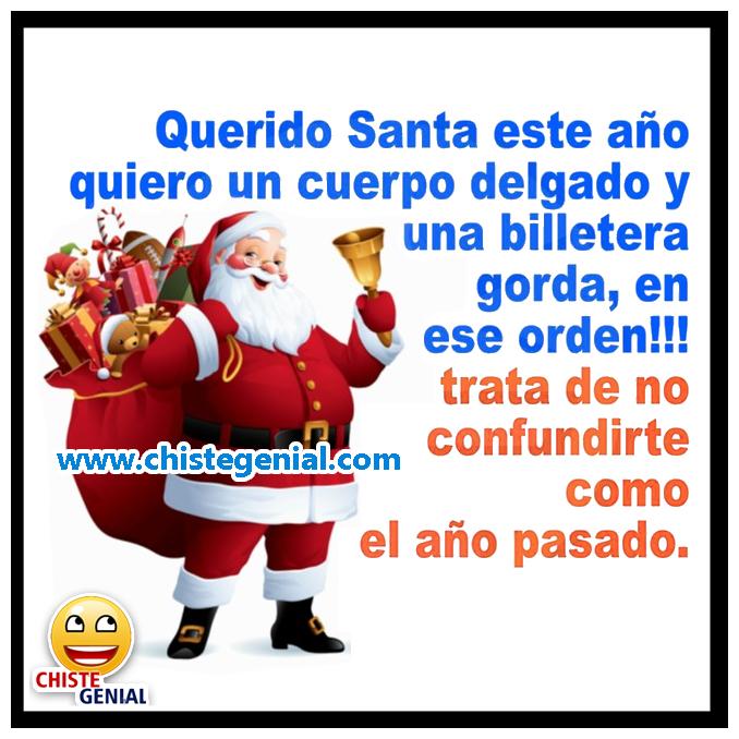 Chistes navideños Querido Santa, este año quiero
