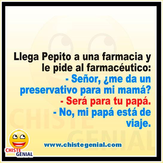 Chistes de Pepito - Señor, ¿ me da un preservativo para mi mamá ?