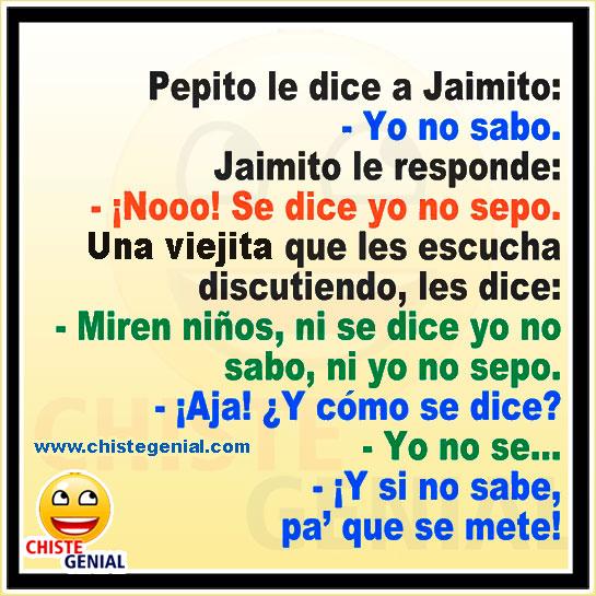 Chistes cortos para niños - Pepito le dice a Jaimito