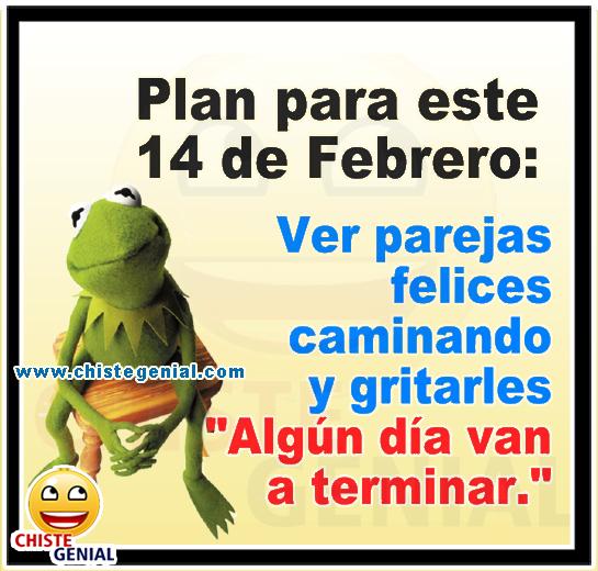 Plan para este 14 de Febrero - Chistes de San Valentín