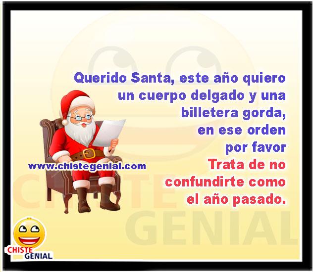 Querido Santa, este año quiero un cuerpo delgado y una billetera gorda - Chistes para navidad