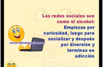 Las redes sociales son como el alcohol Empiezas por curiosidad, luego para socializar y después por diversión y terminas en adicción