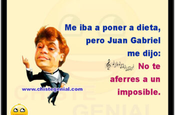 Me iba a poner a dieta, pero Juan Gabriel me dijo: No te aferres a un imposible.