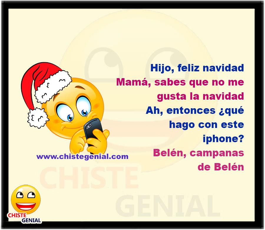 Hijo, feliz navidad Mamá, sabes que no me gusta la navidad Ah, entonces ¿ qué hago con este iphone X? belén, campanas de belén