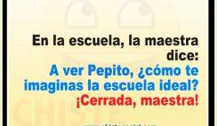 La escuela ideal - Chistes cortos divertidos de Pepito
