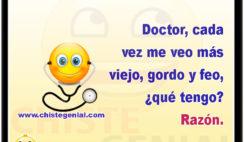 Doctor, cada vez me veo más viejo, gordo y feo... ¿qué tengo? Razón
