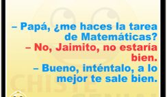 Chistes de Jaimito - Papá, ¿ me haces la tarea de matemáticas ?