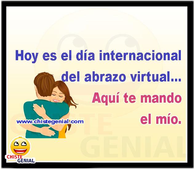 Hoy es el día internacional del abrazo virtual, aquí te mando el mío