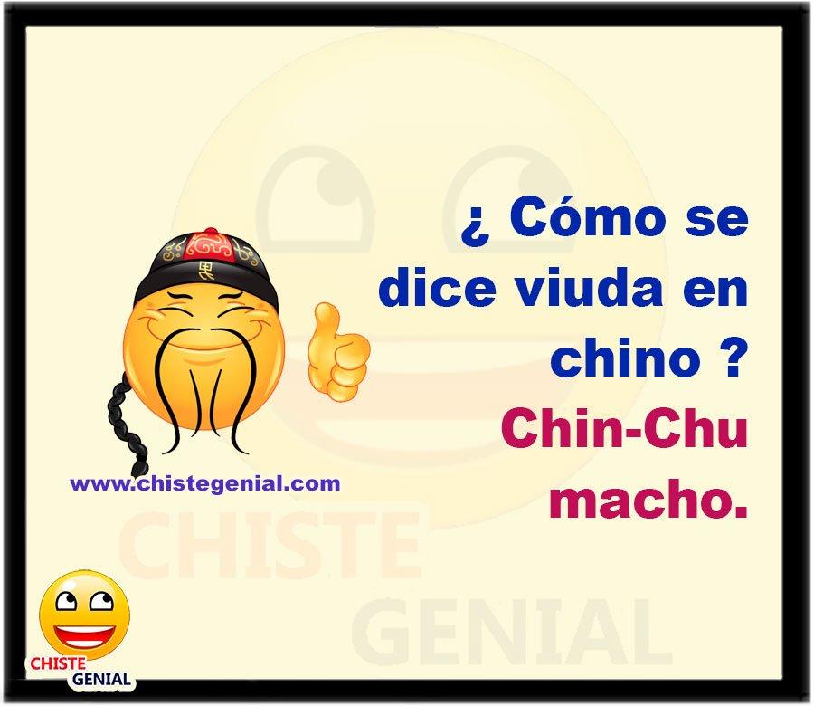 ¿ Cómo se dice viuda en chino ?  Chin-Chu macho.