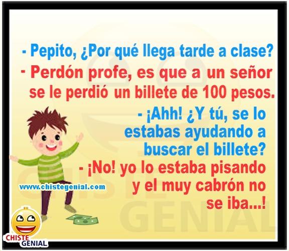 Chistes de Pepito - ¿ por qué llega tarde a clase ?