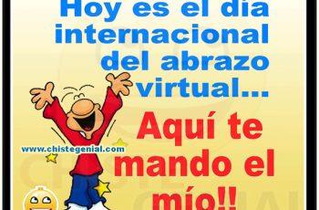 Chistes cortos - Hoy es el día internacional del abrazo virtual