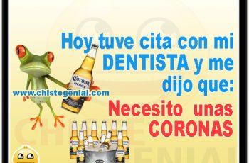 Chistes de borrachos - Hoy tuve cita con mi dentista