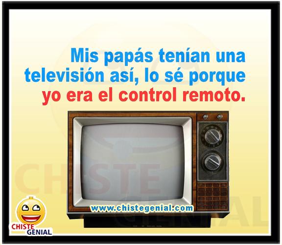 Chistes gráficos - Mis papás tenían una televisión así