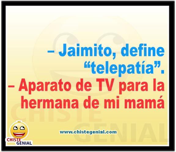 Chistes divertidos de Jaimito - Define telepatía