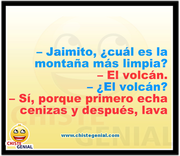 Chistes de Jaimito - ¿ Cuál es la montaña más limpia ?