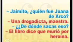 Chistes divertidos de Jaimito - ¿ quién fue Juana de Arco ?