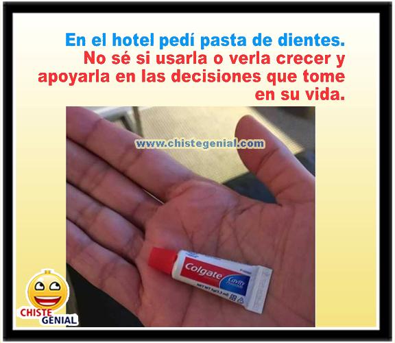 Chistes cortos gráficos - En el hotel pedí pasta de dientes