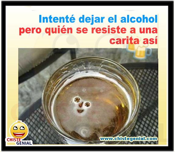 chistes gráficos - Intenté dejar el alcohol