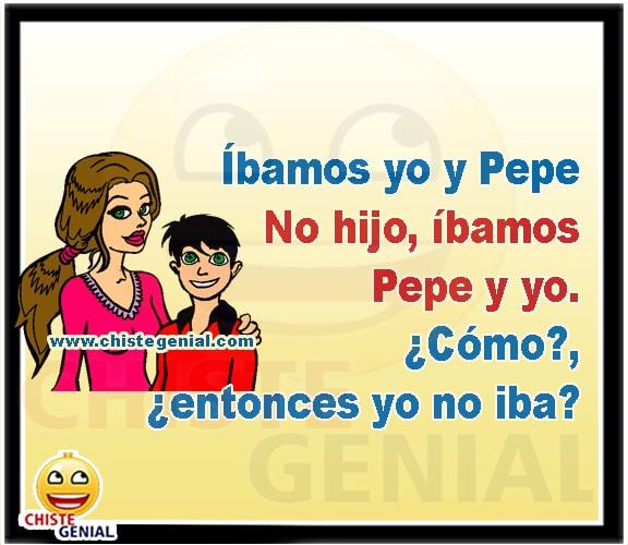 Chistes cortos graciosos y divertidos - Íbamos yo y Pepe