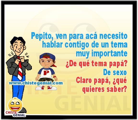 Chistes cortos de Pepito - Necesito hablar contigo.