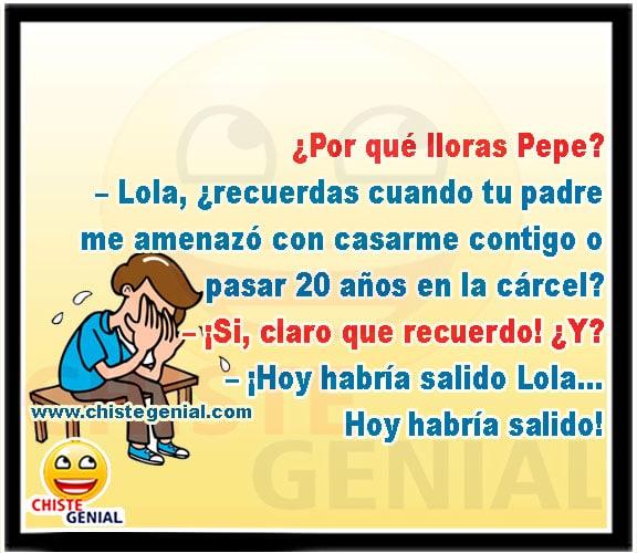 Chistes de parejas – ¿Por qué lloras Pepe ?