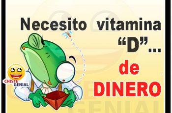 """Chistes cortos - Necesito vitamina """"D"""""""