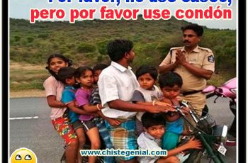 Por favor, no use casco, pero por favor use condón