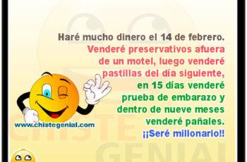 Haré mucho dinero el 14 de febrero - Chistes de san valentin