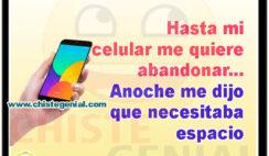 Hasta mi celular me quiere abandonar - CHISTES CORTOS