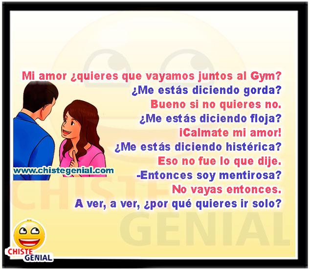 Mi amor ¿quieres que vayamos juntos al Gym? - chistes buenos
