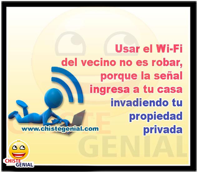Usar el Wi-Fi del vecino no es robar - Chistes cortos