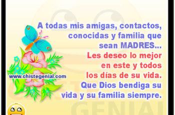 A todas mis amigas, contactos, conocidas y familia que sean MADRES... feliz dia de la madre