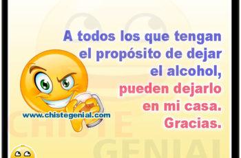 A todos los que tengan el propósito de dejar el alcohol - Chistes de borrachos