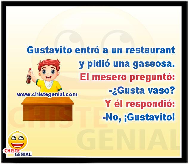 Gustavito entró a un restaurant y pidió una gaseosa