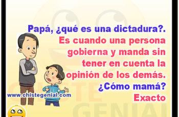 Papá, ¿qué es una dictadura? - Chistes para niños