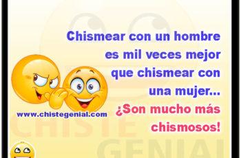 Chismear con un hombre es mil veces mejor que chismear con una mujer - chistes de chismes