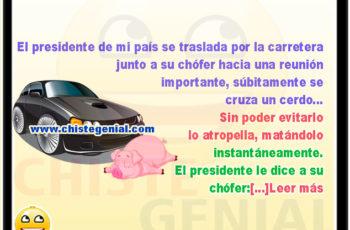 El presidente de mi país viajando por la carretera - chistes de politicos