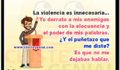 La violencia es innecesaria - Chistes cortos