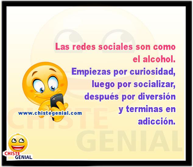 Las redes sociales son como el alcohol. chistes cortos