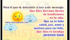 Que Dios derrame lluvias de bendiciones en tu vida. Buenos días