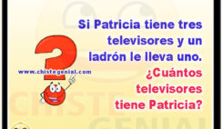 Si Patricia tiene tres televisores y un ladrón le lleva uno. ¿Cuántos televisores tiene Patricia?