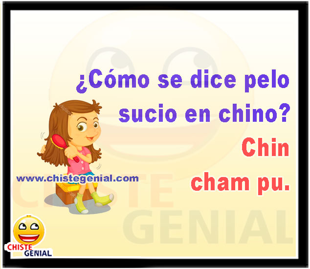¿Cómo se dice pelo sucio en chino?  - Chistes para niño
