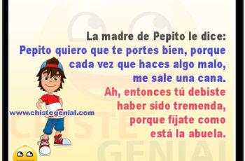Pepito quiero que te portes bien - Chistes de Pepito