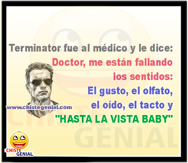 Terminator fue al médico - Chistes buenos y divertidos